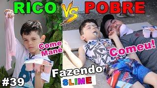 RICO VS POBRE FAZENDO AMOEBA / SLIME #39