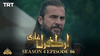 Ertugrul Ghazi Urdu | Episode 86| Season 4