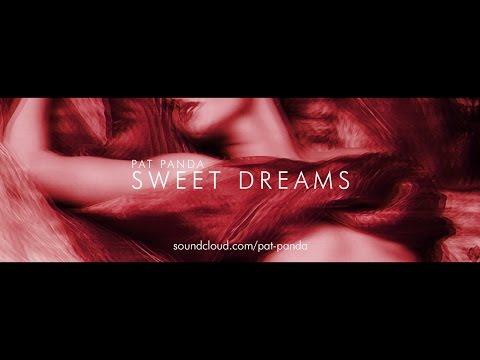PAT PANDA - SWEET DREAMS (ORIGINAL VIDEO)