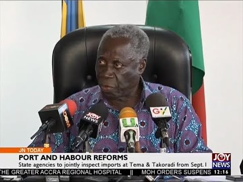 Port and Habour Reforms - Joy News Today (25-5-17)