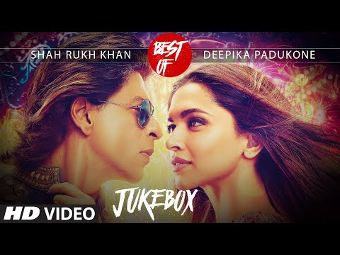 Best Of Shah Rukh Khan & Deepika Padukone Video Songs Collec