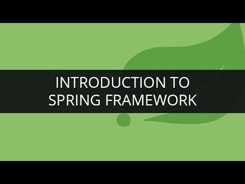 Introduction to Spring Framework   Spring Tutorial for