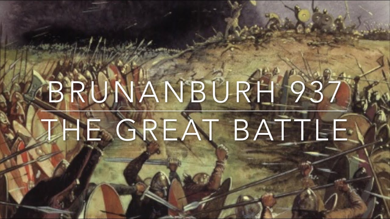 Brunanburh - The Great Battle 937 AD - YouTube