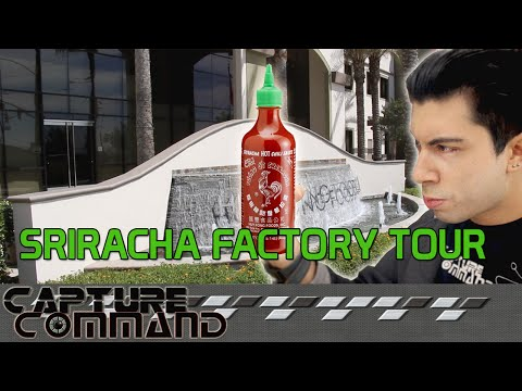 Where is SRIRACHA HOT SAUCE made?? - HUY FONG FOODS TOUR ! - Capture Command