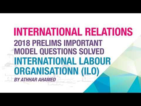 INTERNATIONAL LABOUR ORGANISATION (ILO) | IMPORTANT MODEL QUESTION SOLVED | NEO IAS