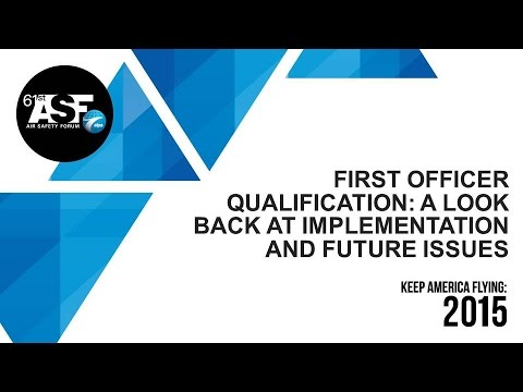 First Officer Qualification: A Look Back At Implementation and Future Issues