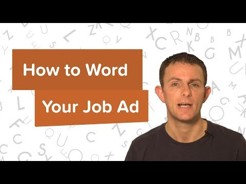 Wording Your Job Ad | Job Advertising