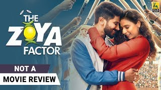 The Zoya Factor | Not A Movie Review | Sonam Kapoor Ahuja | Dulquer Salmaan | Film Companion