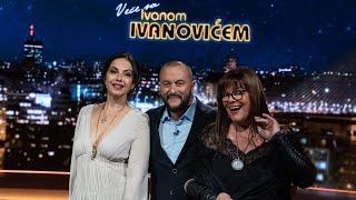 Veče sa Ivanom Ivanovićem: Nataša Ninković i Vesna Čipčić