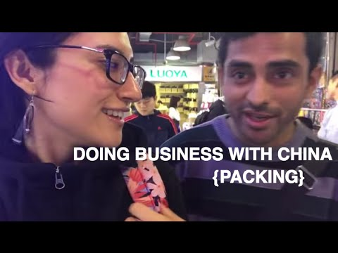 DOING BUSINESS WITH CHINA - PACKING