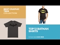 Top 12 Batman Shirts // Best Graphic Tees Collection