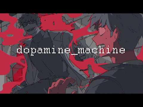 【BIG AL】dopamine_machine【VOCALOID Original】
