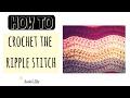 Ripple Stitch Crochet Tutorial