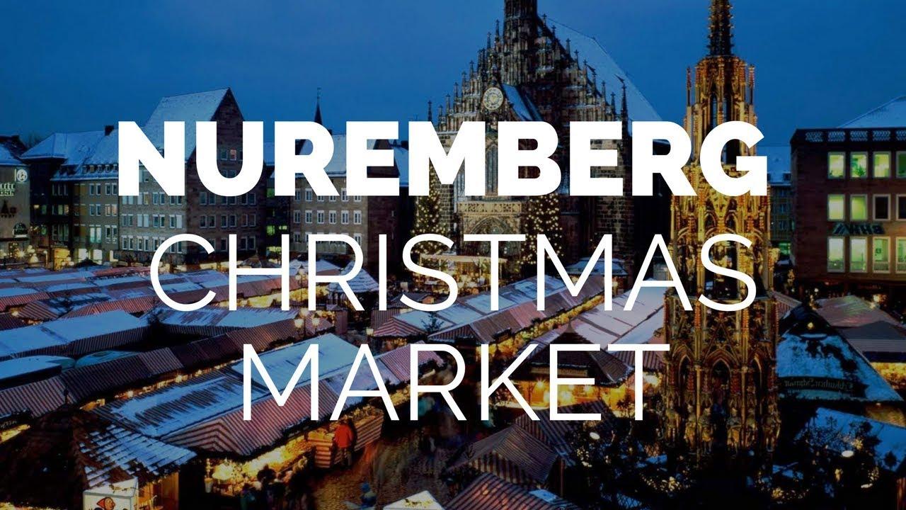 Nuremberg Christmas Market 2016 - Beautiful!! - YouTube
