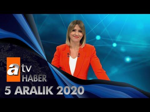 Atv Ana Haber | 5 Aralık 2020
