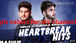 Heartbreak Hits (Mashup) Gurnam bhullar /Ninja/ Latest punjabi Song 2020 by ( Hit Song )