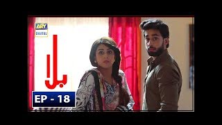 Balaa Episode 18 - 29th October 2018 - ARY Digital Drama