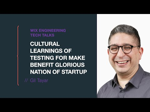 Cultural Learnings of Testing for Make Benefit Glorious Nation of Startup - Gil Tayar (HEBREW)