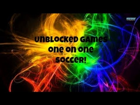 Unblocked games 1 on 1 soccer