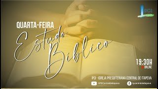 Igreja Presbiteriana Central de Itapeva - Estudo Bíblico de Quarta feira com o Rev. Arnildo 17/03/21