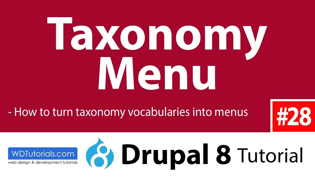 Drupal 8 - How To Use Taxonomy Menu Module To Create Menus