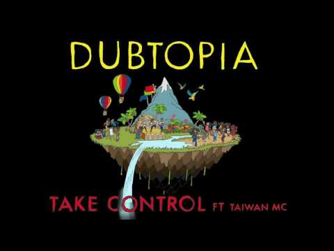 Gentleman's Dub Club - Take Control Ft Taiwan MC (Official Audio)