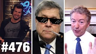 #476 WHY BILL BARR IS A HERO... | Sen. Rand Paul Guests | Louder With Crowder