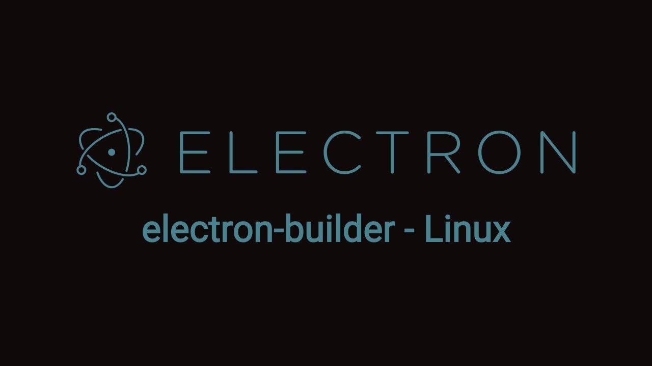 Electron-builder - Linux