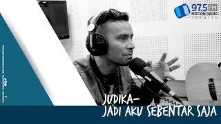 JUDIKA - JADI AKU SEBENTAR SAJA LIVE AT MOTION 975 FM JAKARTA