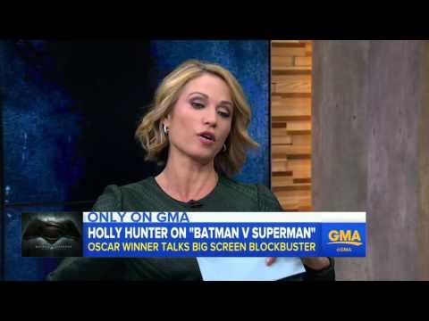 Batman v Superman: Dawn of Justice - Holly Hunter on GMA