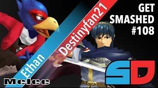Get Smashed #108 - Winners Ro32: Ethan (Falco) vs Destinyfan21 (Marth)