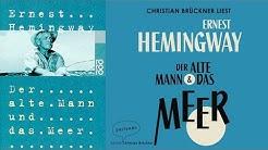 Der alte Mann und das Meer Hörbuch von Ernest Hemingway / Deutsch / Komplett