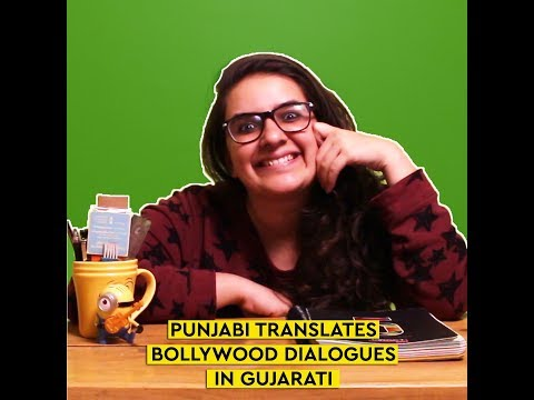 Punjabi translates Bollywood Dialogues in Gujarati | BuddyBits