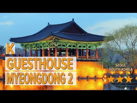 K Guesthouse Myeongdong 2 hotel review | Hotels in Seoul | Korean Hotels
