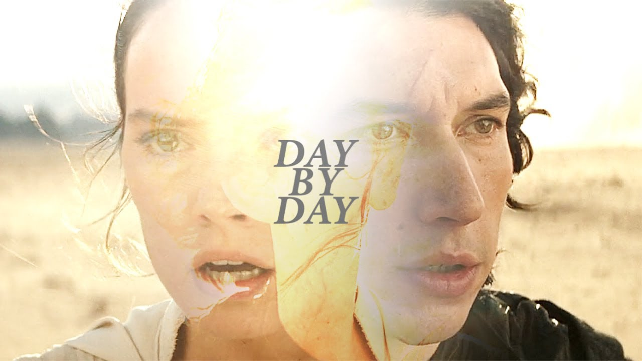 ben & rey    day by day.