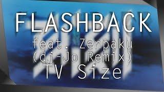 Kokkoku OP: Flashback Feat. Zenpaku [ Dj-Jo Remix ] TV Size