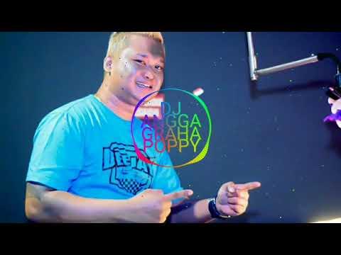 DJ ANGGA GRAHA POPPY PARTY BERANI DI ADU ARDY BOCEL 07 SIKECIL BERANI MAHAL DJ