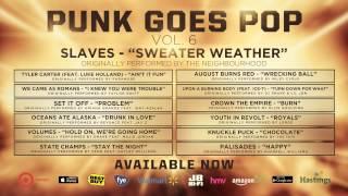 punk goes pop vol 6 slaves sweater weather