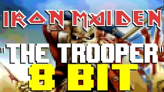 The Trooper [8 Bit Universe Tribute to Iron Maiden]