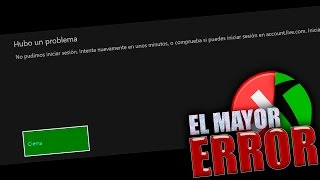 EL MAYOR ERROR EN XBOX LIVE