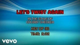 Скачать Chubby Checker Let S Twist Again Karaoke