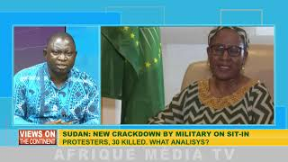 VIEWS ON THE CONTINENT  DU 04  06  2019 SUDAN : NEW CRACKDOWN BY MILITARY