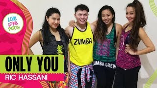 Only You by Ric Hassani | Live Love Party | Zumba | Dance Fitness