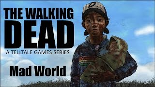 The Walking Dead Game – Mad World