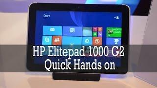 HP Elitepad 1000 G2 Tablet- Quick Hands on