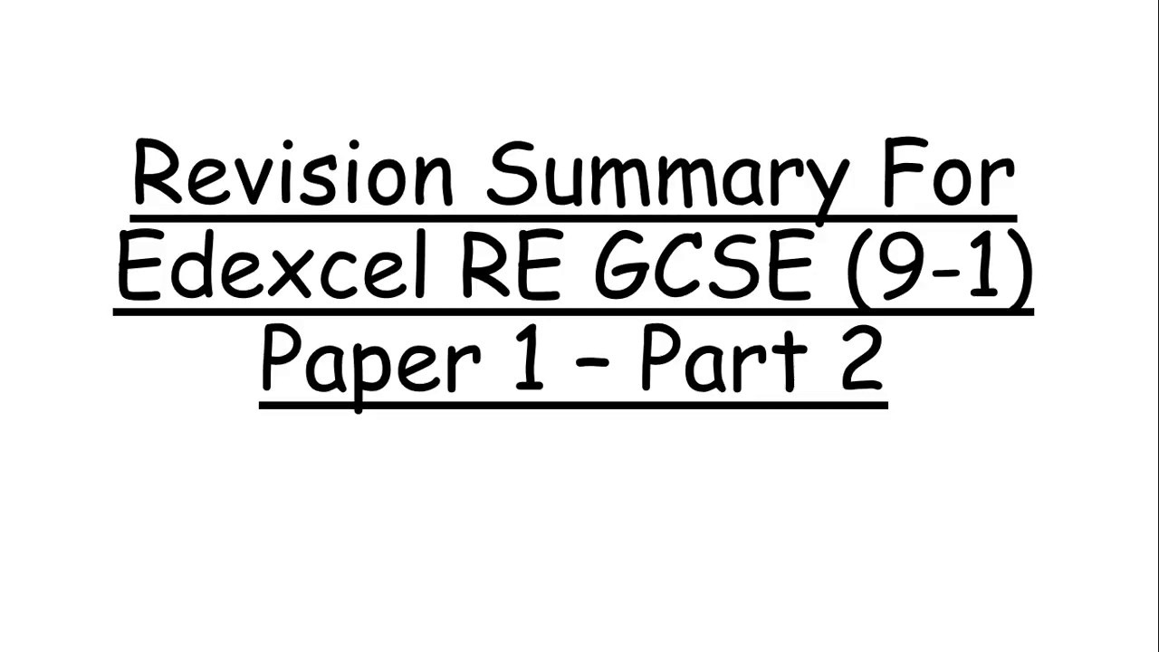 Revision Summary for EDEXCEL RE GCSE (9-1) Paper 1