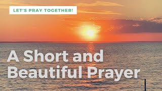 A Short and Beauтiful Prayer for Today - Daily Prayers