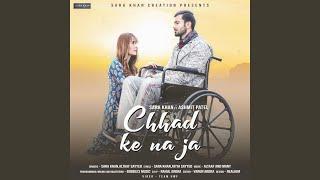 Chhad Ke Na Ja (feat. Altaaf Sayyed)