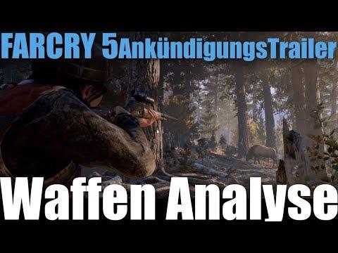 Waffen Analyse zum Far Cry 5 - Ankündigungs-Trailer | Grasyl