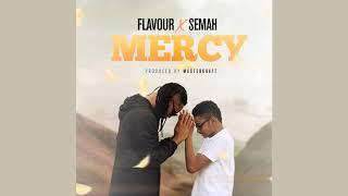 Flavour x Semah - MERCY 2019